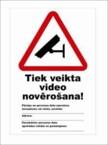 """Uzlīme """"Video novērošana + info&quot"""